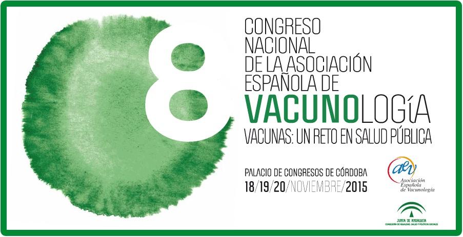 """CONGRESO NACIONAL DE LA ASOCIACIÓN ESPAÑOLA VACUNAS. """"VACUNAS- UN RETO EN SALUD PÚBLICA"""""""
