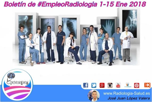 Boletín de Empleo en Radiología ( 1 - 15 Ene de 2018)