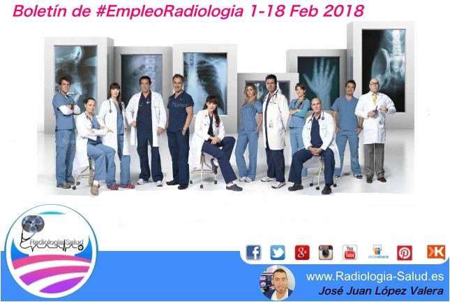 Boletín de #EmpleoRadiologia 1-18 Feb 2018