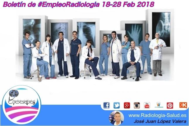 Boletín de #EmpleoRadiologia 18-28 Feb 2018