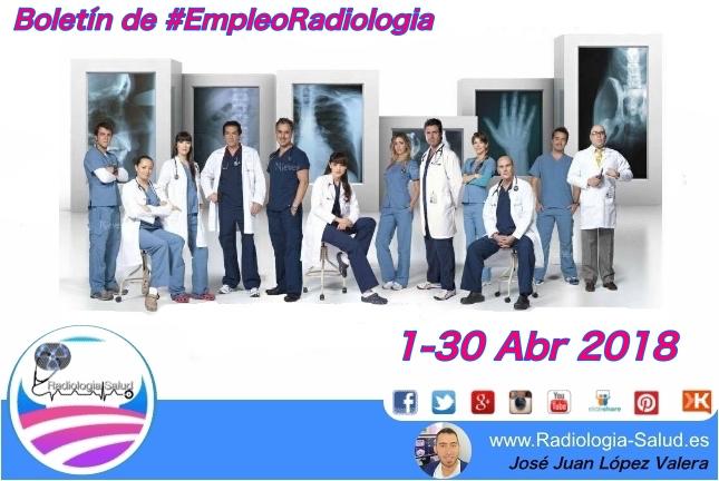 Ofertas de Empleo para Profesionales de Radiología Médica ( 1 - 30 Abr 2018)