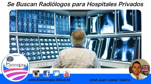 Se buscan Radiólogos